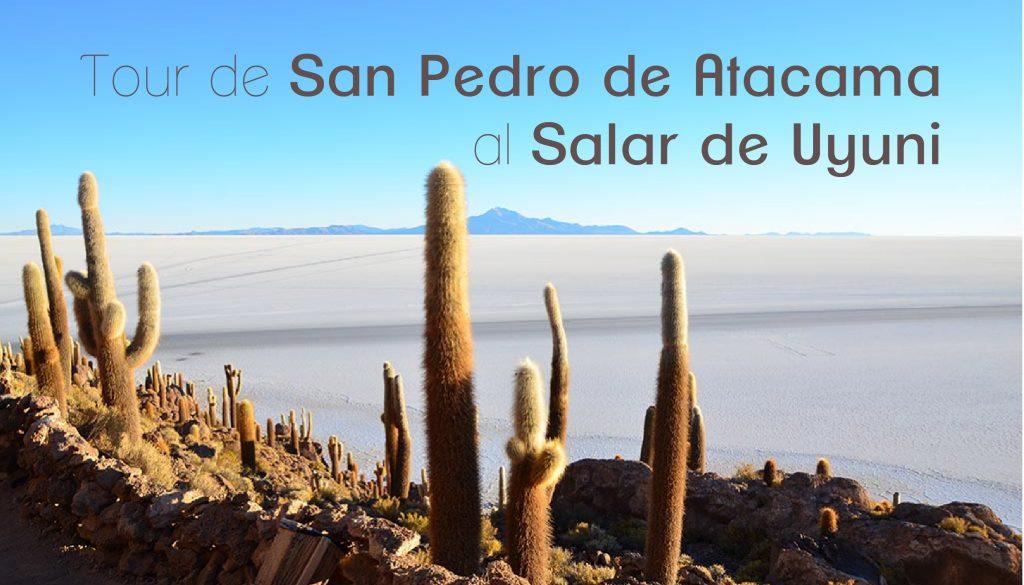 Tour San Pedro de Atacama al Salar de Uyuni