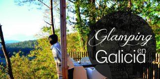 Glamping en Galicia